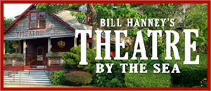 Bill Hanney's Theatre by the Sea